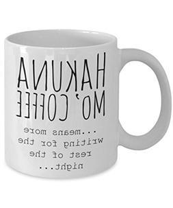 DKISEE Hakuna Mo' Coffee Mug Coffee Mug, Motivational Mug, C
